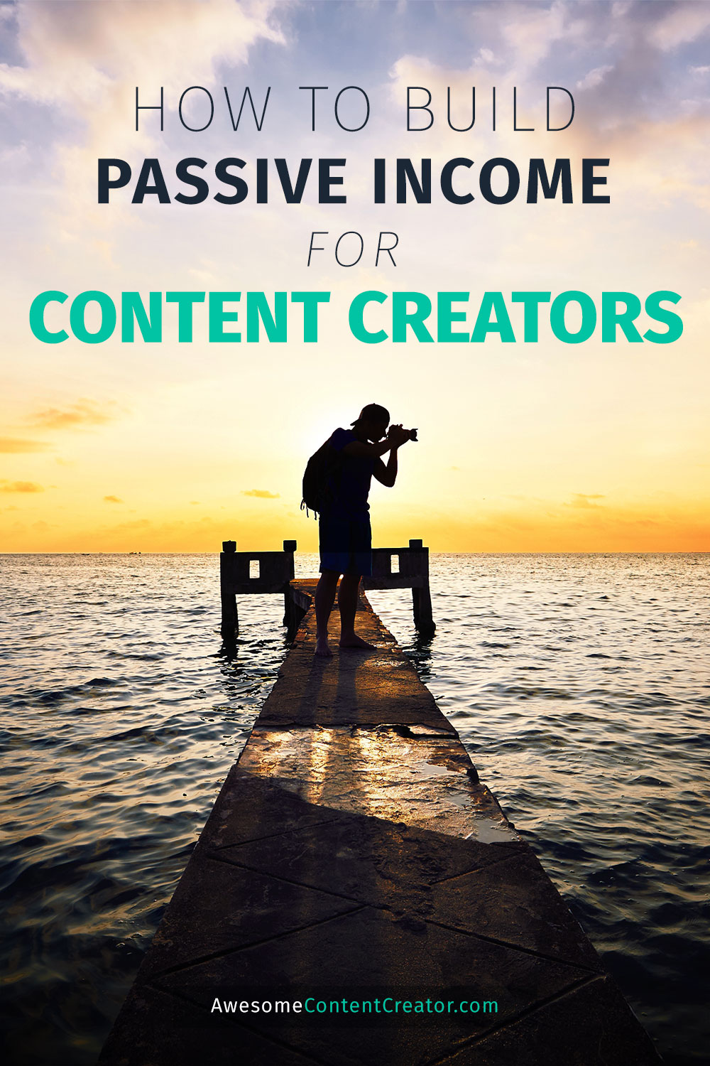 how to build passive income for content creators