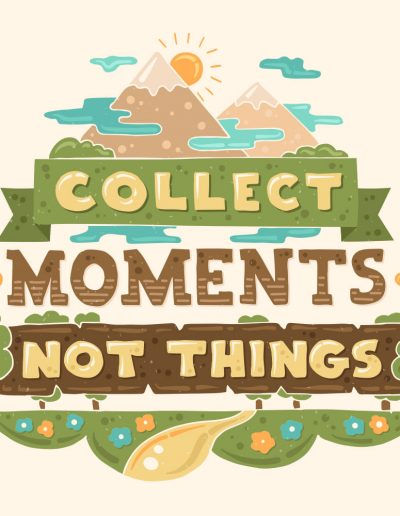 collect moments not things vector illustration