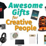 Awesome Gifts for Creative People