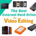 The Best External Hard Drive for Video Editing | 2020 Buyers Guide
