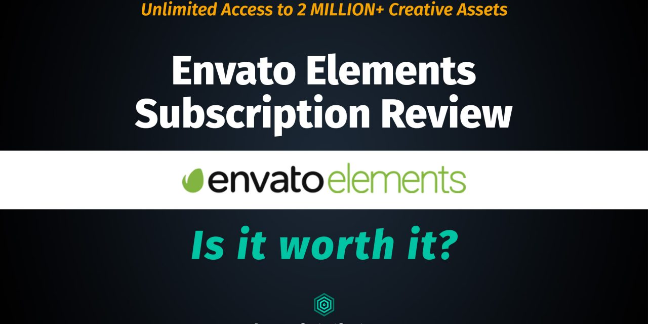 envato elements subscription review 2020, is envato elements worth it?